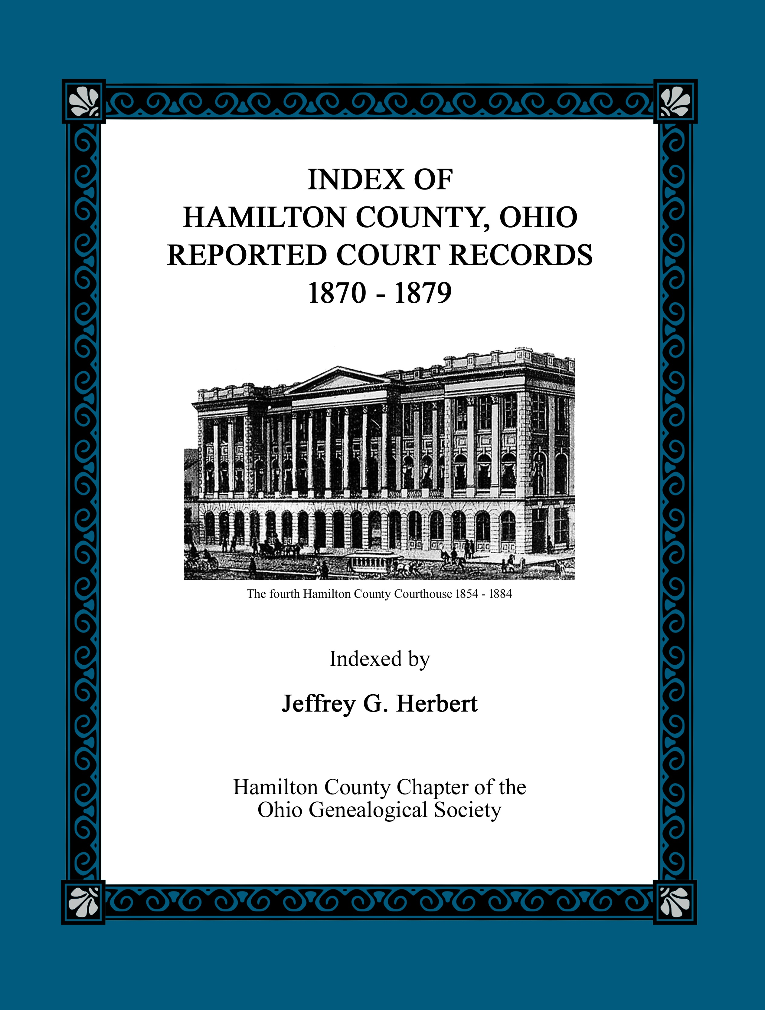 Index of Hamilton County, Ohio Reported Court Records 1870 – 1879